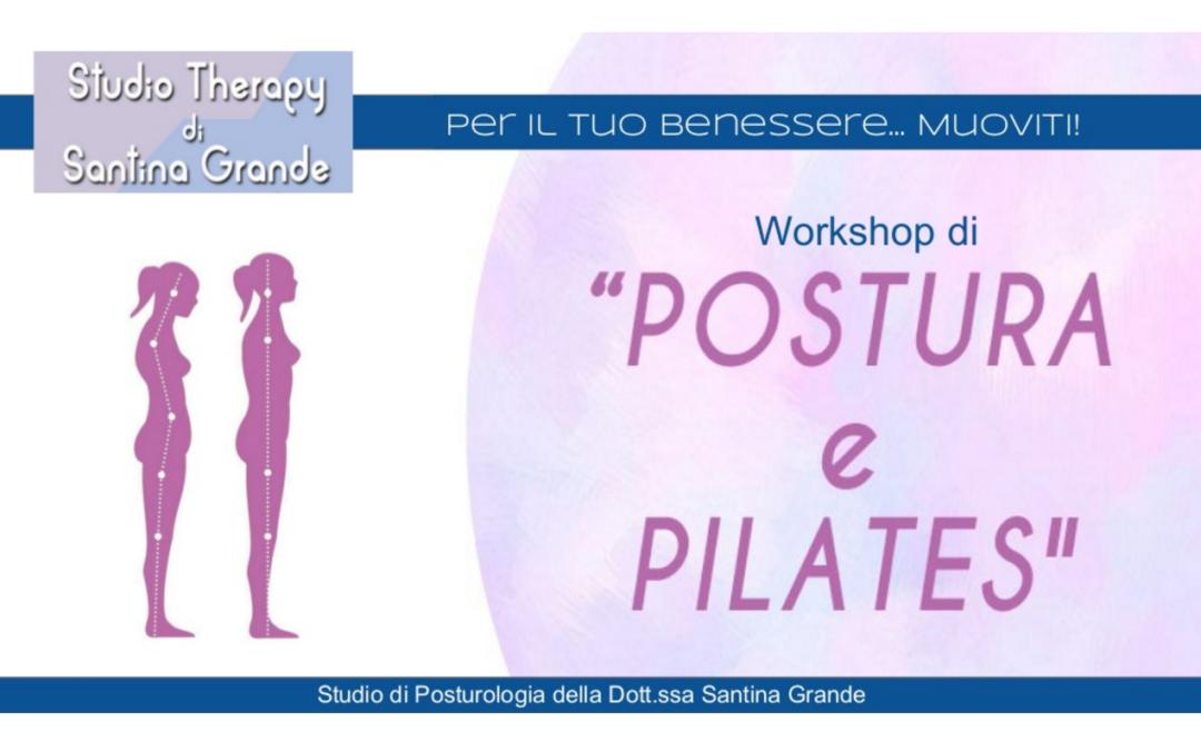 Postura e Pilates – Workshop n° 1 a cura della Dott.ssa Santina Grande