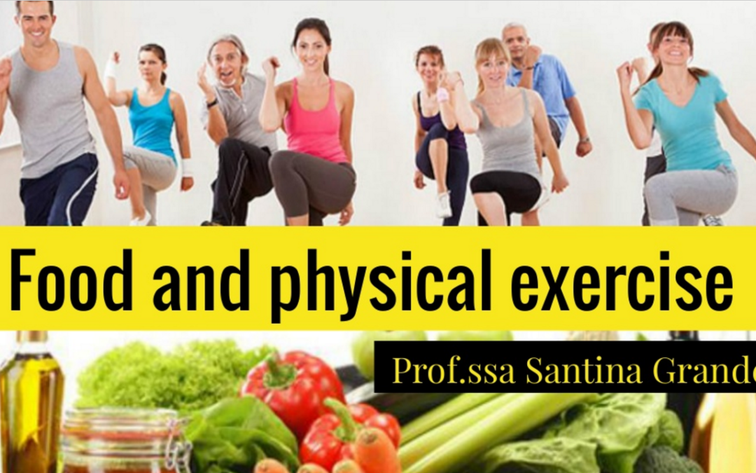 Food and physical exercise