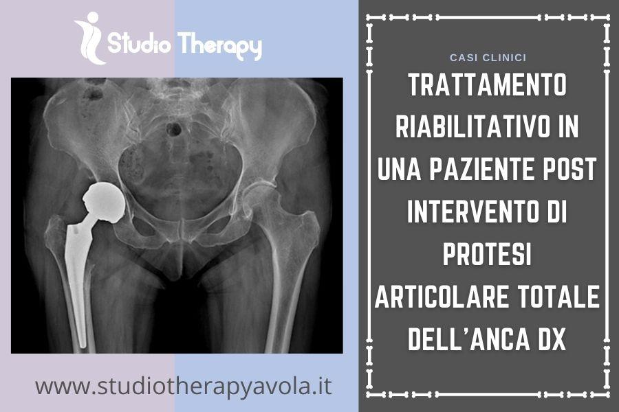 Trattamento riabilitativo in una paziente post intervento di protesi articolare totale dell'anca dx